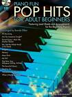 Piano Fun Pop Hits for Adult Beginners by Hal Leonard Corporation (Mixed media product, 2012)