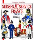 The Swiss in French Service by Didier Davin (Paperback, 2012)