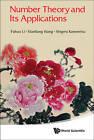 Number Theory and Its Applications by Shigeru Kanemitsu, Nianliang Wang, Fuhuo Li (Hardback, 2013)