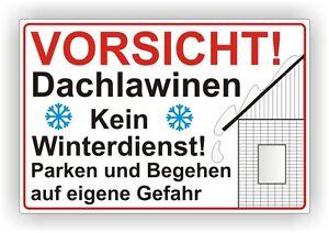 schild vorsicht dachlawinen kein winterdienst parken und begehen auf eigene p50 ebay. Black Bedroom Furniture Sets. Home Design Ideas