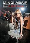 Mindi Abair - Live In Hi-Fi Stereo (DVD, 2011)
