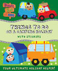 Things to Do on a Camping Holiday: with Stickers by Autumn Publishing Ltd (Paperback, 2011)