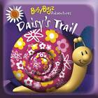 Daisy's Trail by Liza Miller (Novelty book, 2011)