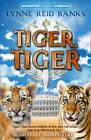 Tiger, Tiger by Lynne Reid Banks (Paperback, 2012)