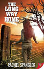 Long Way Home by Rachel Spangler (Paperback, 2010)