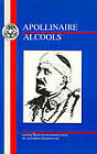 Alcools by Guillaume Apollinaire (Paperback, 1998)