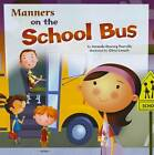 Manners on the School Bus by Amanda Doering Tourville (Paperback, 2009)