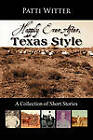 Happily Ever After, Texas Style: A Collection of Short Stories by Patti Witter (Paperback / softback, 2010)