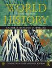 World History: Journeys from Past to Present by Candice Goucher, Linda Walton (Paperback, 2012)