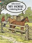 My Horse Coloring Book by John Green (Paperback, 1994)