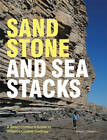Sandstone and Sea Stacks: A Beachcomber's Guide to Britain's Coastal Geology by Ronald Turnbull (Hardback, 2011)