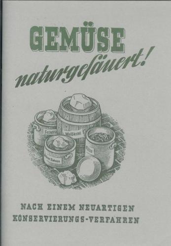 Gemüse Rezepte - neue konservierungsverfahren! Heft NEU