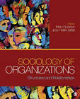 Sociology of Organizations: Structures and Relationships by SAGE Publications Inc (Paperback, 2011)