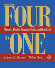 Four in One: Rhetoric, Reader, Research Guide and Handbook by Edward A. Dornan (Paperback, 2001)