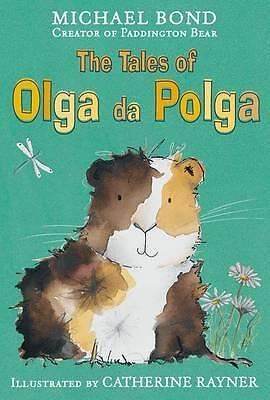 """AS NEW"" Bond, Michael, The Tales of Olga Da Polga Book"