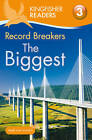 Kingfisher Readers: Record Breakers - the Biggest (Level 3: Reading Alone with Some Help) by Claire Llewellyn (Paperback, 2012)