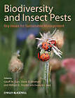 Biodiversity and Insect Pests: Key Issues for Sustainable Management by John Wiley and Sons Ltd (Hardback, 2012)