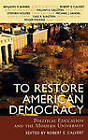 To Restore American Democracy: Political Education and the Modern University by Rowman & Littlefield (Hardback, 2005)