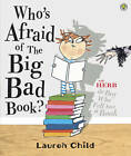 Who's Afraid of the Big Bad Book? by Lauren Child (Paperback, 2012)