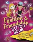 The Fashion & Friendship Tattoo Book by Caroline Rowlands (Paperback, 2012)