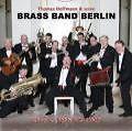 Best Of-Classic,Jazz & Comedy von Thomas & Seine Brass Band Berlin Hoffmann (2010)