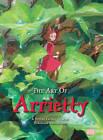 The Art of The Secret World of Arrietty by Hiromasa Yonebayashi (Hardback, 2012)