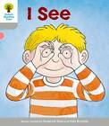 Oxford Reading Tree: Level 1: More First Words: I See by Thelma Page, Roderick Hunt (Paperback, 2011)