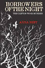 Borrowers of the Night: The Clifton Wood Murder by Anna Best (Paperback, 2011)