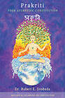 Prakriti: Your Ayurvedic Constitution by Robert E. Svoboda (Paperback, 2002)