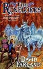 Runelords: the Sum of All Men by David Farland (Paperback)