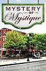 Mystery of Mystique by Douglas Earl (Paperback / softback, 2012)