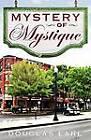 Mystery of Mystique by Douglas Earl (Paperback / softback, 2012)