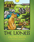 The Lioness by Crystal Smith (Paperback / softback, 2010)
