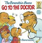 The Berenstain Bears Go to the Doctor by Jan Berenstain, Stan Berenstain (Paperback, 1988)