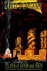 Plays of Gods and Men by Lord Dunsany (Paperback / softback, 2002)
