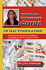 THE Do-it-Yourselfer's Guide to Self-Syndication: Using Secrets, Shortcuts, Strategies & Psychology to Get Your Column in Print by Jill Pertler (Paperback, 2010)