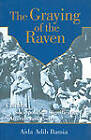 The Graying of the Raven: Cultural and Sociopolitical Significance of Algerian Folk Poetry by Aida Adib Bamia (Hardback, 2001)