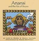 Anansi and the Pot of Beans by Bobby Norfolk, Sherry Norfolk (Paperback, 2006)