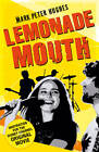 Lemonade Mouth by Mark Peter Hughes (Paperback, 2011)