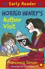 Horrid Henry's Author Visit by Francesca Simon (Paperback, 2012)