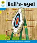 Oxford Reading Tree: Level 3: More Stories B: Bull's Eye! by Roderick Hunt, Gill Howell (Paperback, 2011)
