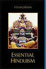 Essential Hinduism by Steven J. Rosen (Paperback, 2008)