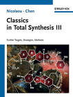 Classics in Total Synthesis III: Further Targets, Strategies, Methods by K. C. Nicolaou, Jason S. Chen (Paperback, 2011)