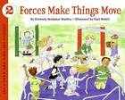 Forces Make Things Move by Kimberly Brubaker Bradley (Paperback, 2005)