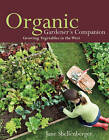 Organic Gardener's Companion: Growing Vegetables in the West by Jane Shellenberger (Paperback, 2012)