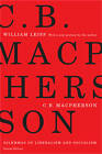 C.B. Macpherson: Dilemmas of Liberalism and Socialism by William Leiss (Paperback, 2009)