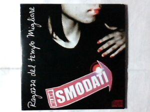 SMODATI-Ragazza-del-tempo-migliore-cd-singolo-PR0M0-RARISSIMO