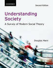 Understanding Society: A Survey of Modern Social Theory by Douglas Mann (Paperback, 2010)
