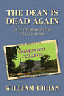 The Dean Is Dead Again: #3 in the Briarpatch College Series by William Urban (Paperback / softback, 2009)