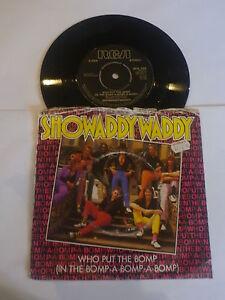 SHOWADDYWADDY-Who-Put-The-Bomp-1982-UK-7-034-Viny-Single